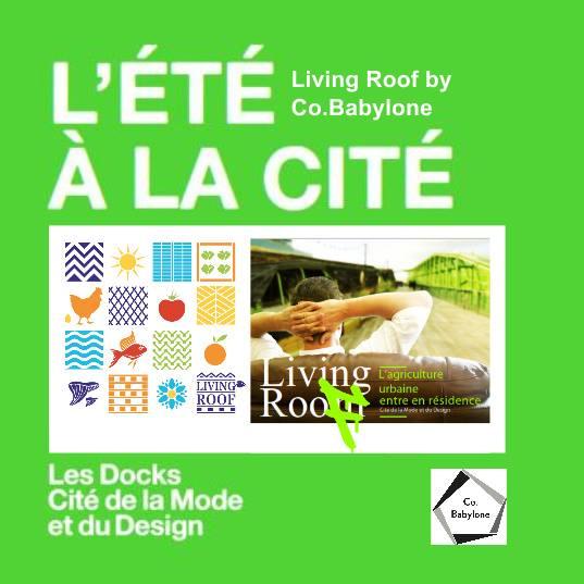 L'été à la Cité - La Cabane Polypode / Living roof